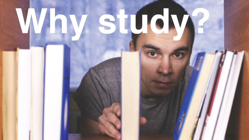 Why study? A guide to further education